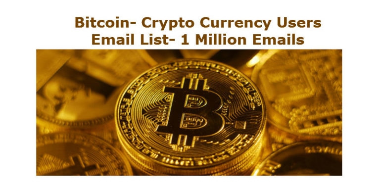 Bitcoin Users Email List- Crypto Currency Users Email List